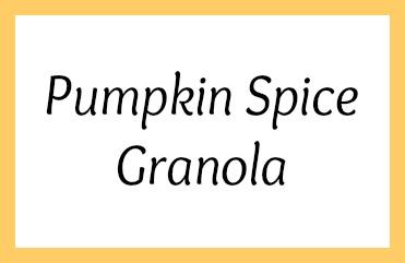Pumpkin Spice Granola Tag