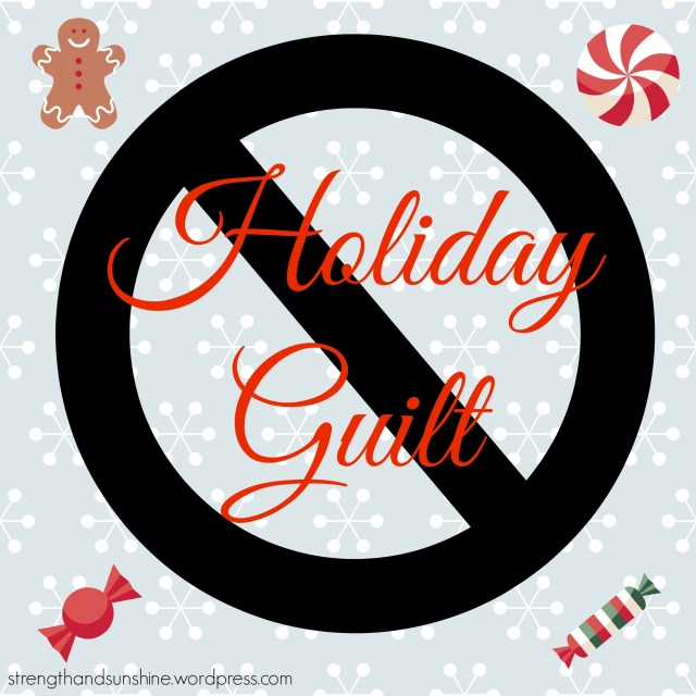 Holiday Guilt