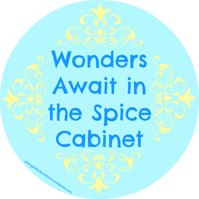 Wonders Await in the Spice Cabinet