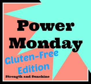 Power Monday Gluten-Free
