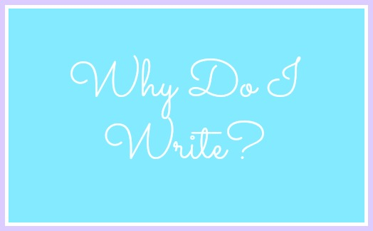 Why Do I Write | Strength and Sunshine