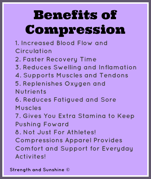 Benefits of Compression   Strength and Sunshine